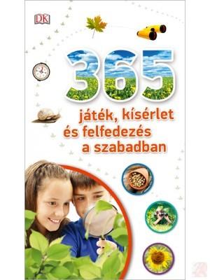 365 JÁTÉK, KÍSÉRLET ÉS FELFEDEZÉS A SZABADBAN
