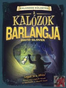 KALANDOS KÜLDETÉS - A KALÓZOK BARLANGJA