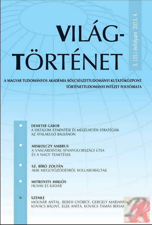 VILÁGTÖRTÉNET 2013. évi 4. szám