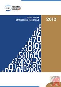 PEST MEGYE STATISZTIKAI ÉVKÖNYVE, 2012