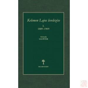 KELEMEN LAJOS LEVELEZÉSE (1889–1909)