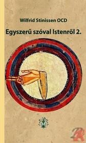 EGYSZERŰ SZÓVAL ISTENRŐL 2.